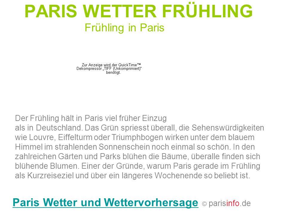 PARIS WETTER FRÜHLING Frühling in Paris