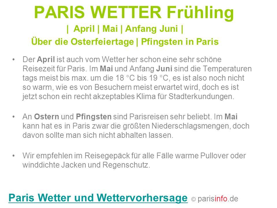PARIS WETTER Frühling Paris Wetter und Wettervorhersage © parisinfo.de
