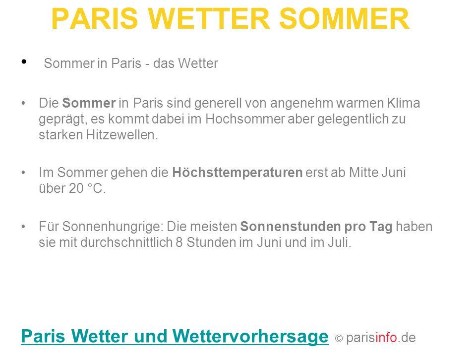 PARIS WETTER SOMMER Sommer in Paris - das Wetter