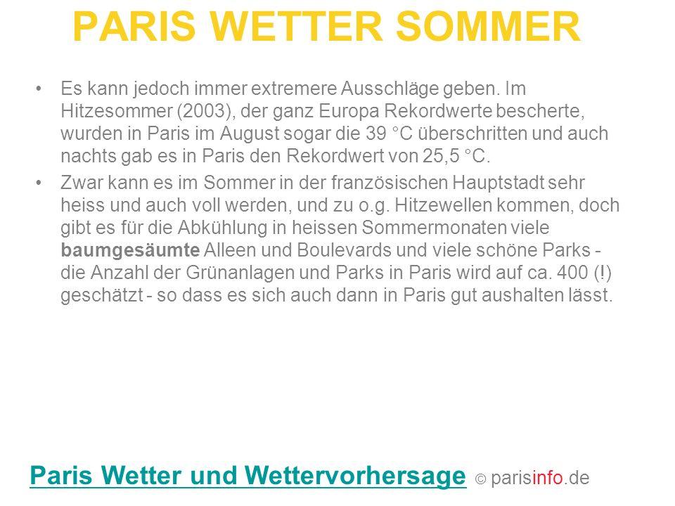 PARIS WETTER SOMMER Paris Wetter und Wettervorhersage © parisinfo.de