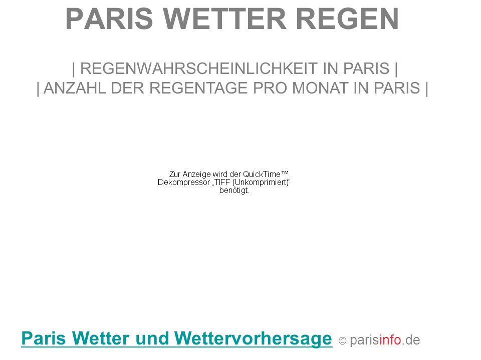 PARIS WETTER REGEN Paris Wetter und Wettervorhersage © parisinfo.de