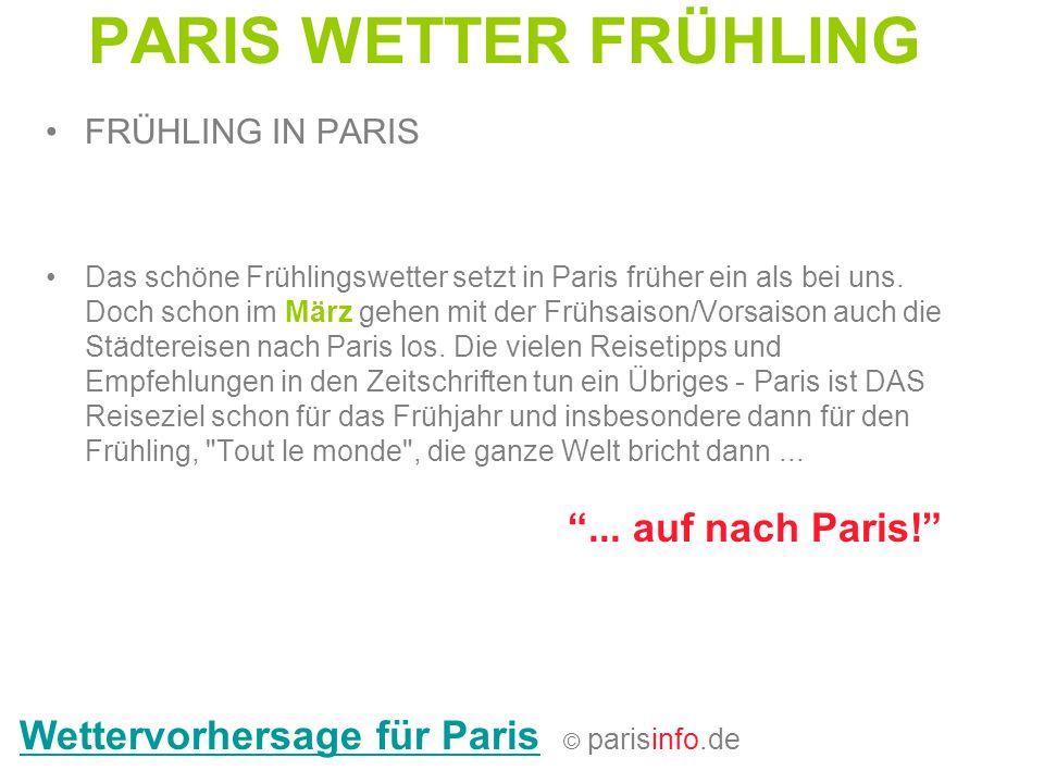 PARIS WETTER FRÜHLING Wettervorhersage für Paris © parisinfo.de