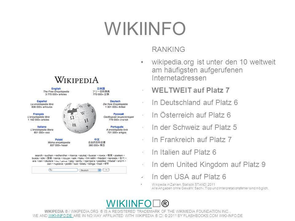 WIKIINFORANKING. wikipedia.org ist unter den 10 weltweit am häufigsten aufgerufenen Internetadressen.