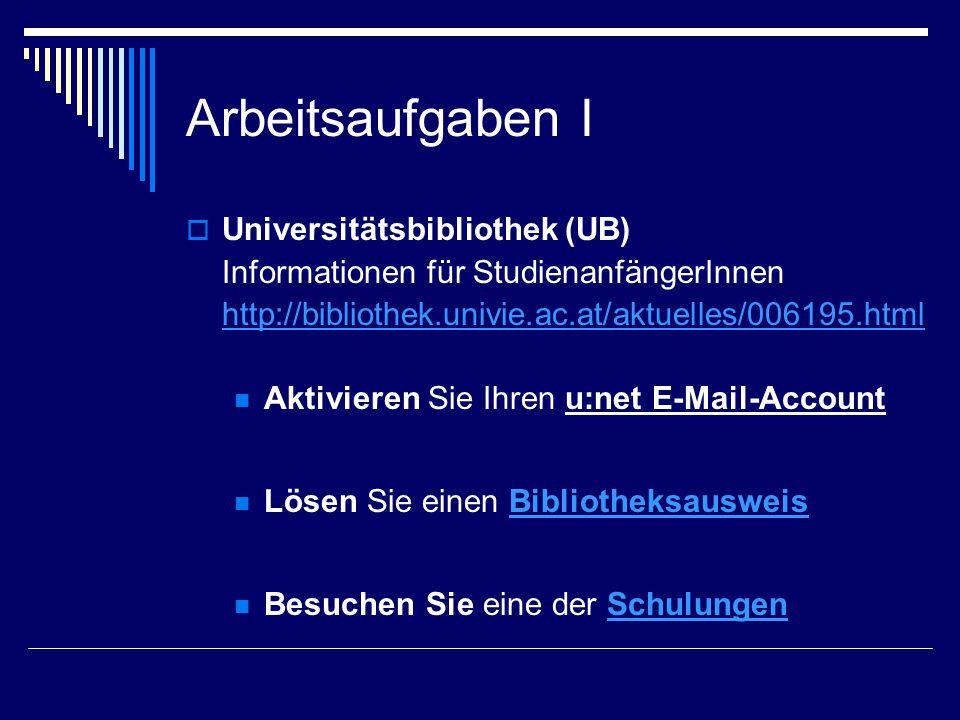 Arbeitsaufgaben I Universitätsbibliothek (UB)