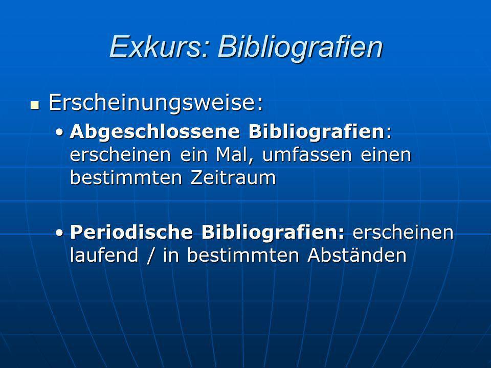 Exkurs: Bibliografien