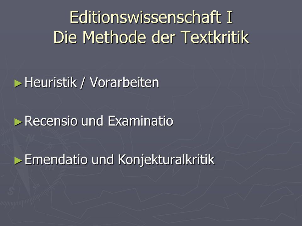 Editionswissenschaft I Die Methode der Textkritik