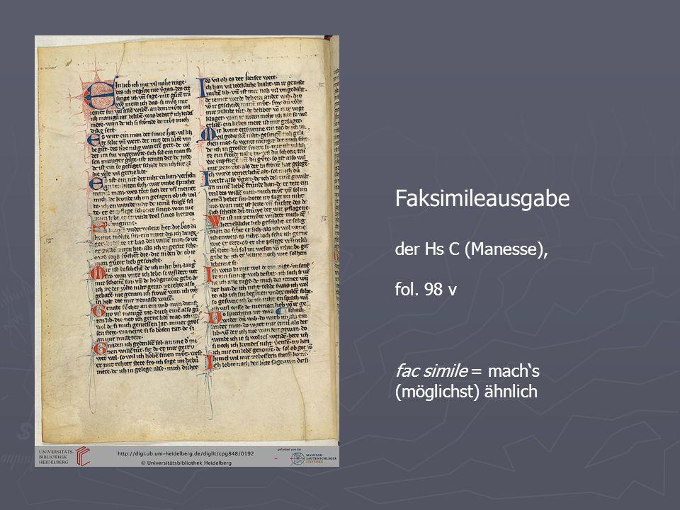 Faksimileausgabe der Hs C (Manesse), fol. 98 v