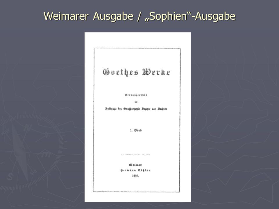 """Weimarer Ausgabe / """"Sophien -Ausgabe"""