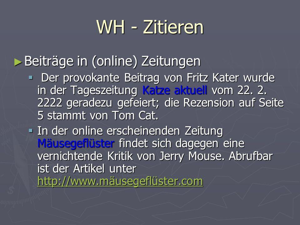 WH - Zitieren Beiträge in (online) Zeitungen
