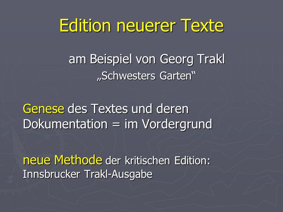 """Edition neuerer Texte am Beispiel von Georg Trakl """"Schwesters Garten"""