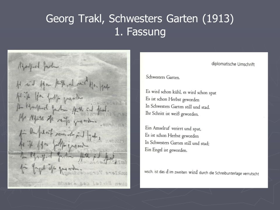 Georg Trakl, Schwesters Garten (1913) 1. Fassung