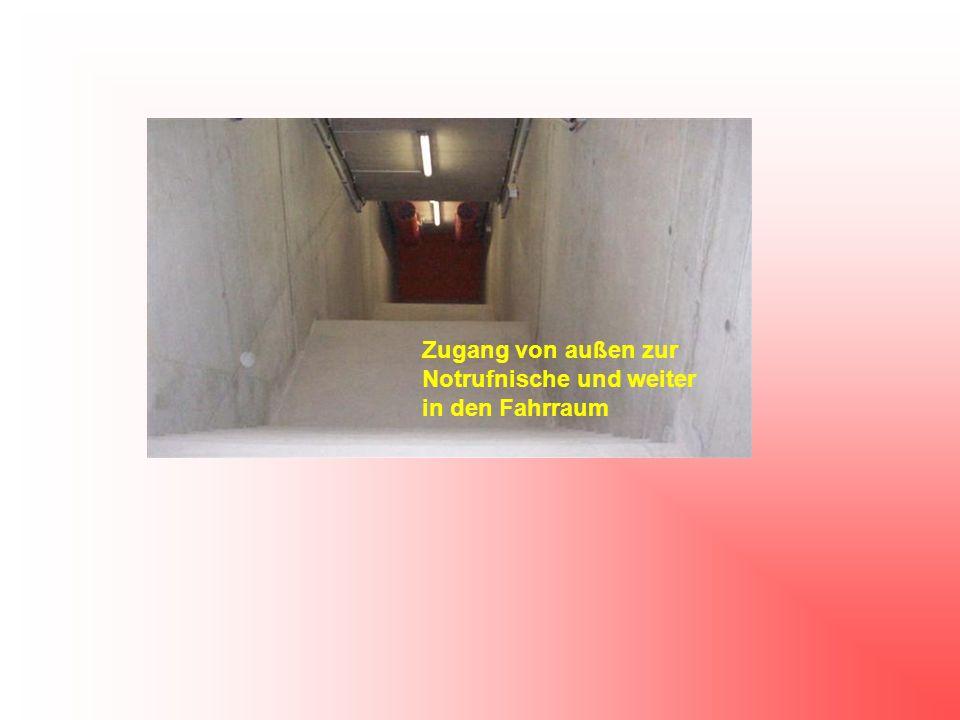 Zugang von außen zur Notrufnische und weiter in den Fahrraum