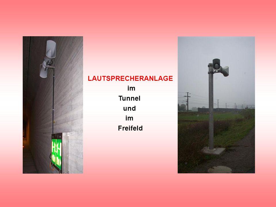 LAUTSPRECHERANLAGE im Tunnel und Freifeld