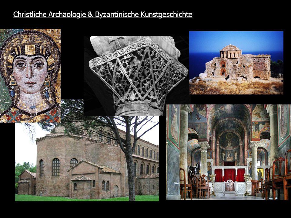 Christliche Archäologie & Byzantinische Kunstgeschichte