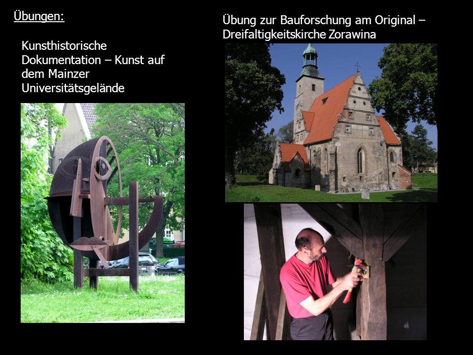 Übungen: Übung zur Bauforschung am Original – Dreifaltigkeitskirche Zorawina.