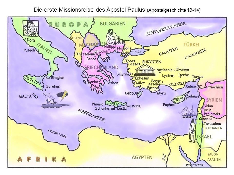 Die erste Missionsreise des Apostel Paulus (Apostelgeschichte 13-14)