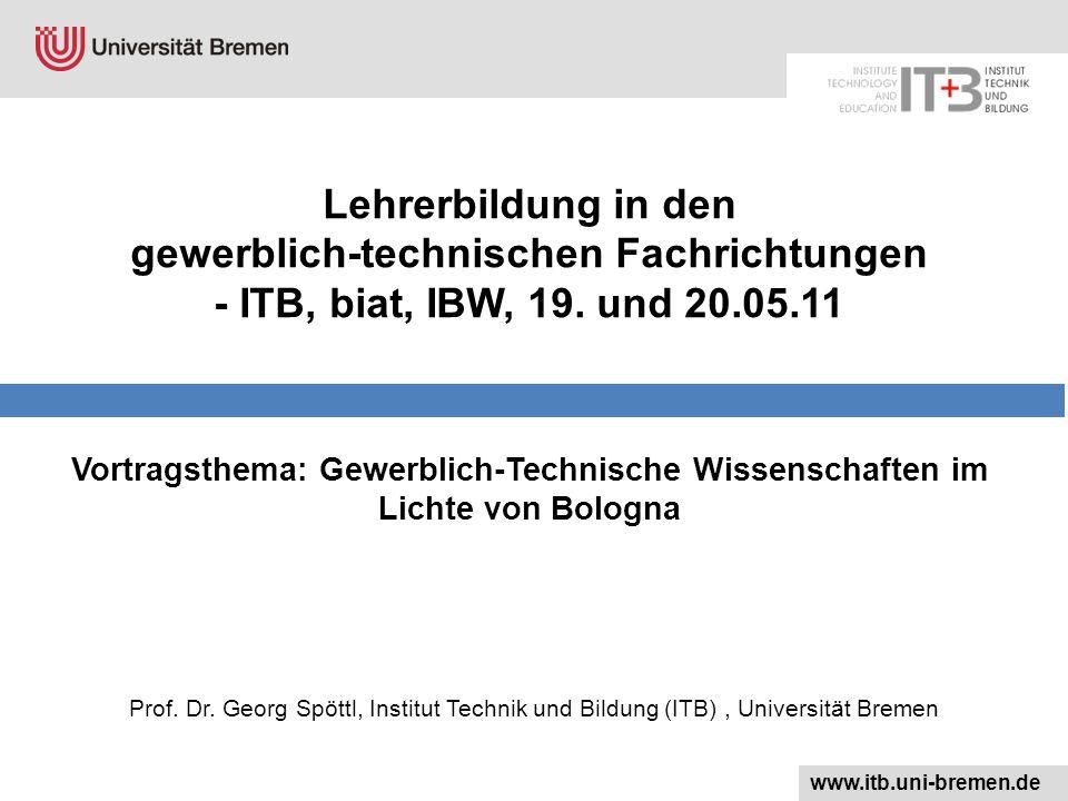 Lehrerbildung in den gewerblich-technischen Fachrichtungen - ITB, biat, IBW, 19. und 20.05.11