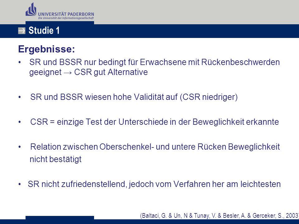 Studie 1 Ergebnisse: SR und BSSR nur bedingt für Erwachsene mit Rückenbeschwerden geeignet → CSR gut Alternative.