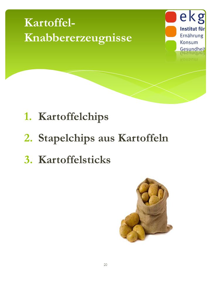 Kartoffel- Knabbererzeugnisse