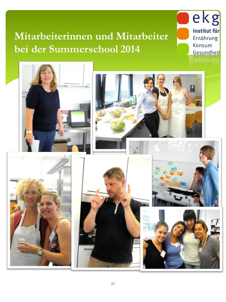 Mitarbeiterinnen und Mitarbeiter bei der Summerschool 2014