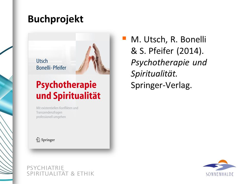 Buchprojekt M. Utsch, R. Bonelli & S. Pfeifer (2014).