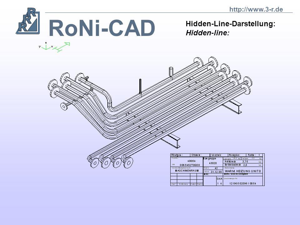 http://www.3-r.de RoNi-CAD Hidden-Line-Darstellung: Hidden-line: