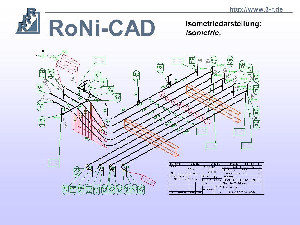 http://www.3-r.de RoNi-CAD Isometriedarstellung: Isometric: