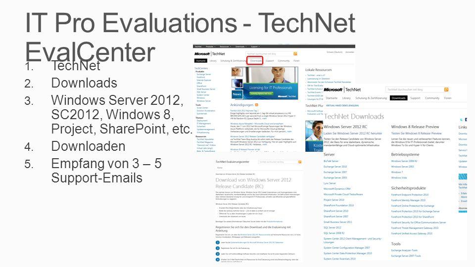 IT Pro Evaluations - TechNet EvalCenter