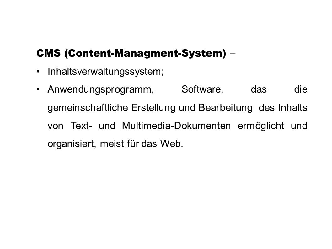 CMS (Content-Managment-System) –