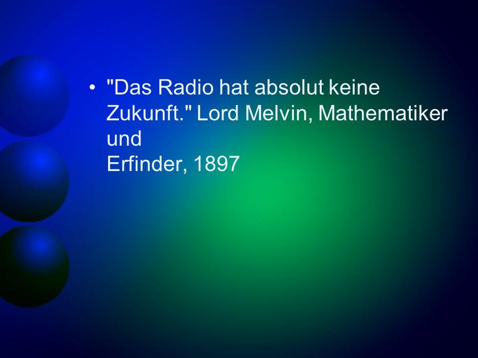 Das Radio hat absolut keine Zukunft