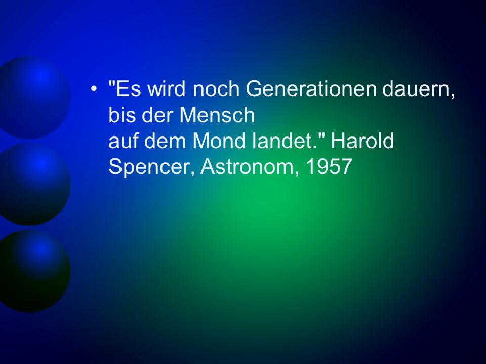 Es wird noch Generationen dauern, bis der Mensch auf dem Mond landet