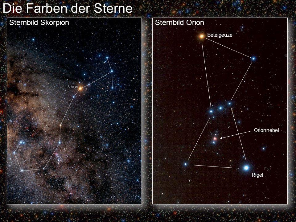Die Farben der Sterne Sternbild Skorpion Sternbild Orion Beteigeuze