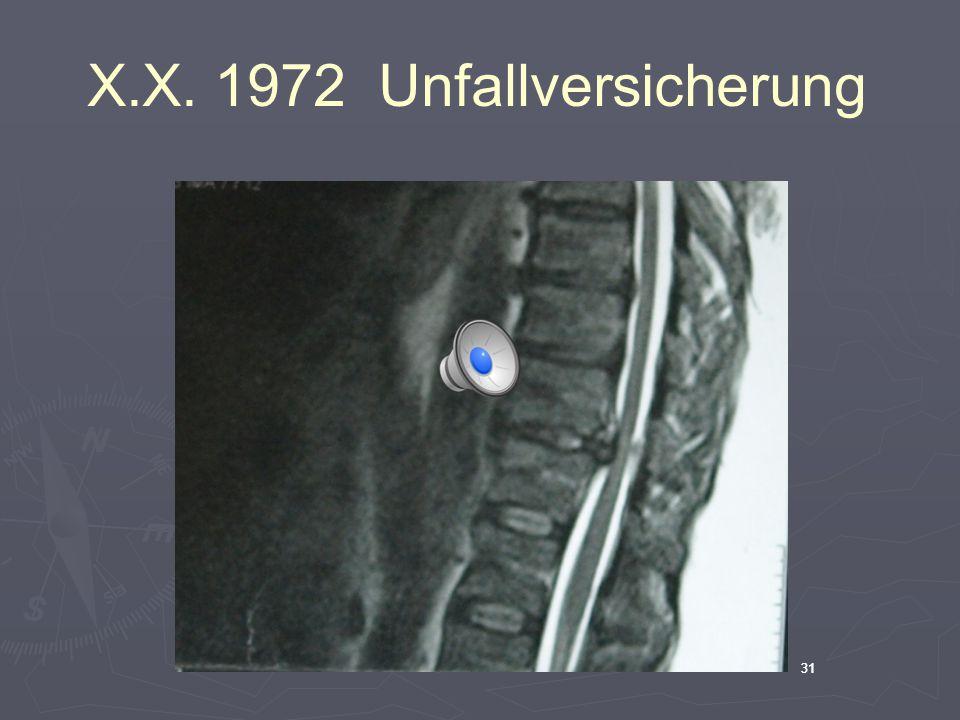 X.X. 1972 Unfallversicherung