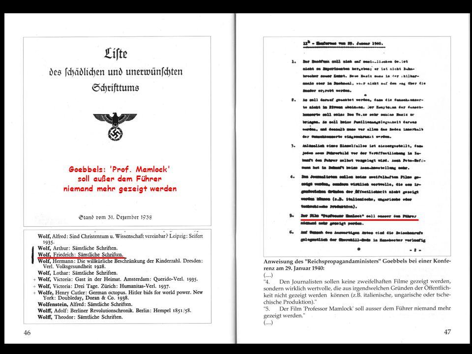 Goebbels: Prof. Mamlock soll außer dem Führer niemand mehr gezeigt werden