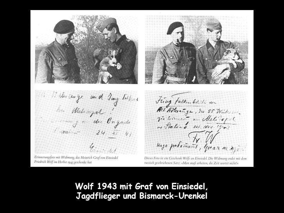 Wolf 1943 mit Graf von Einsiedel, Jagdflieger und Bismarck-Urenkel