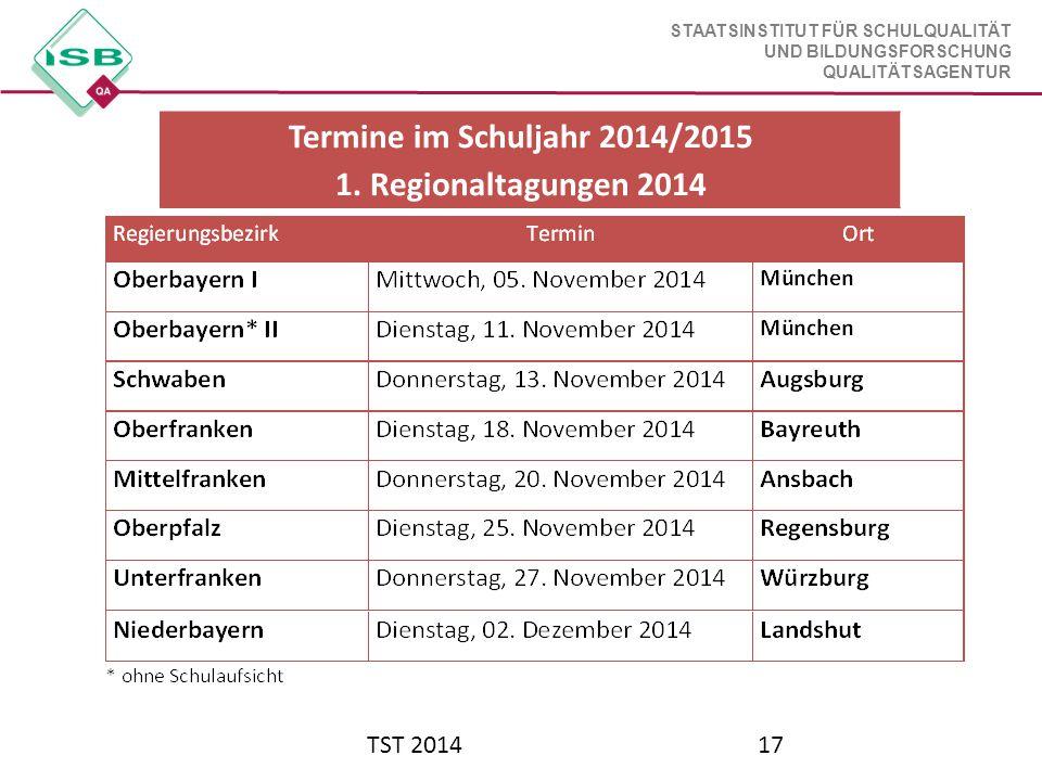 Termine im Schuljahr 2014/2015 1. Regionaltagungen 2014