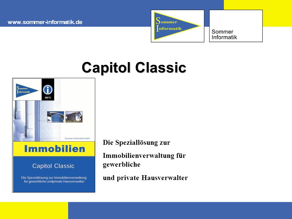 Capitol Classic Die Speziallösung zur