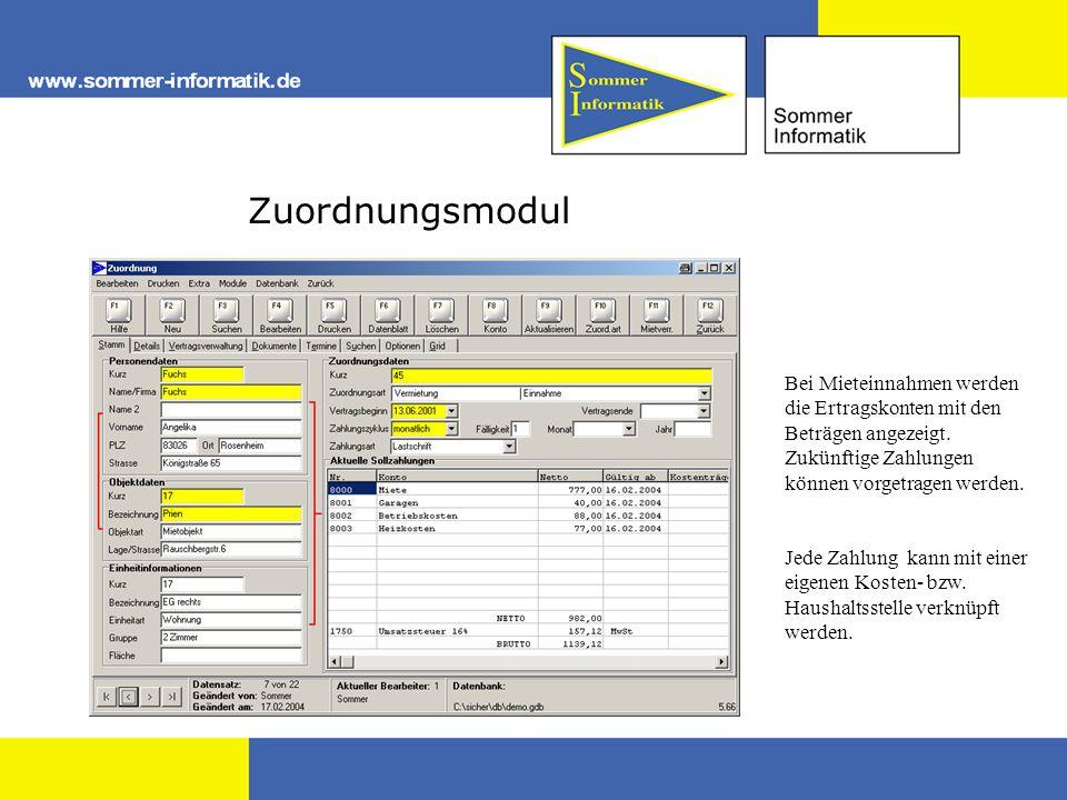 Zuordnungsmodul Bei Mieteinnahmen werden die Ertragskonten mit den Beträgen angezeigt. Zukünftige Zahlungen können vorgetragen werden.