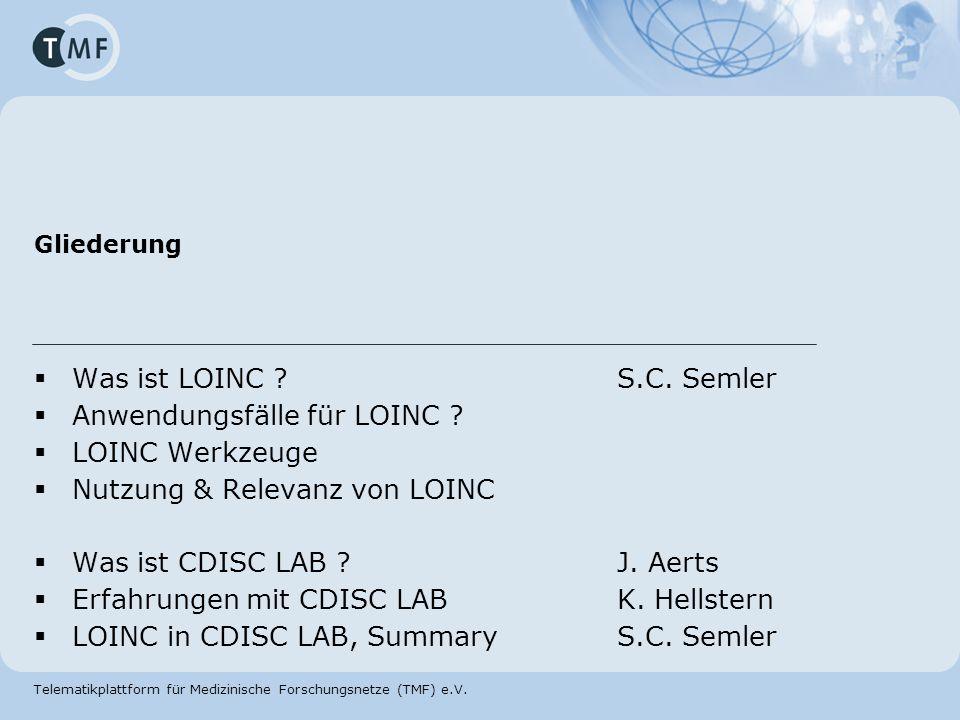 Anwendungsfälle für LOINC LOINC Werkzeuge