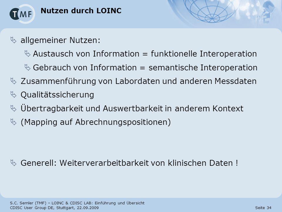 Austausch von Information = funktionelle Interoperation