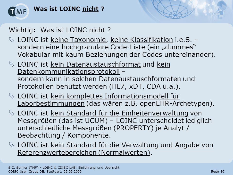 Wichtig: Was ist LOINC nicht