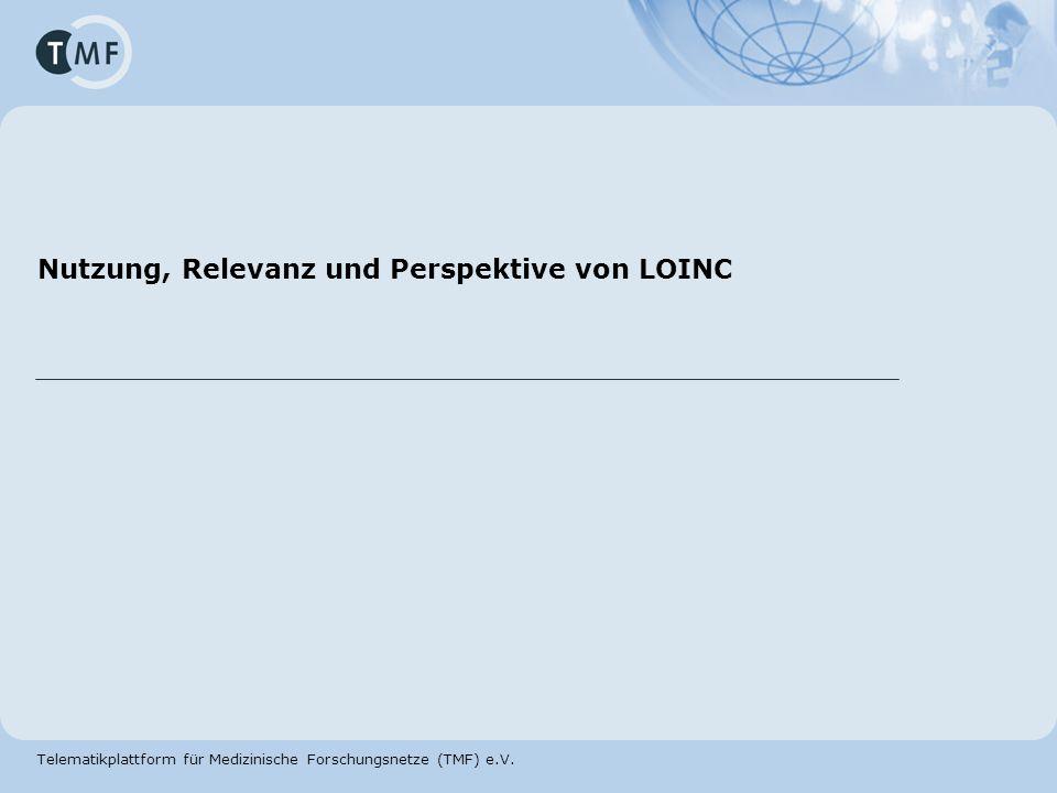 Nutzung, Relevanz und Perspektive von LOINC