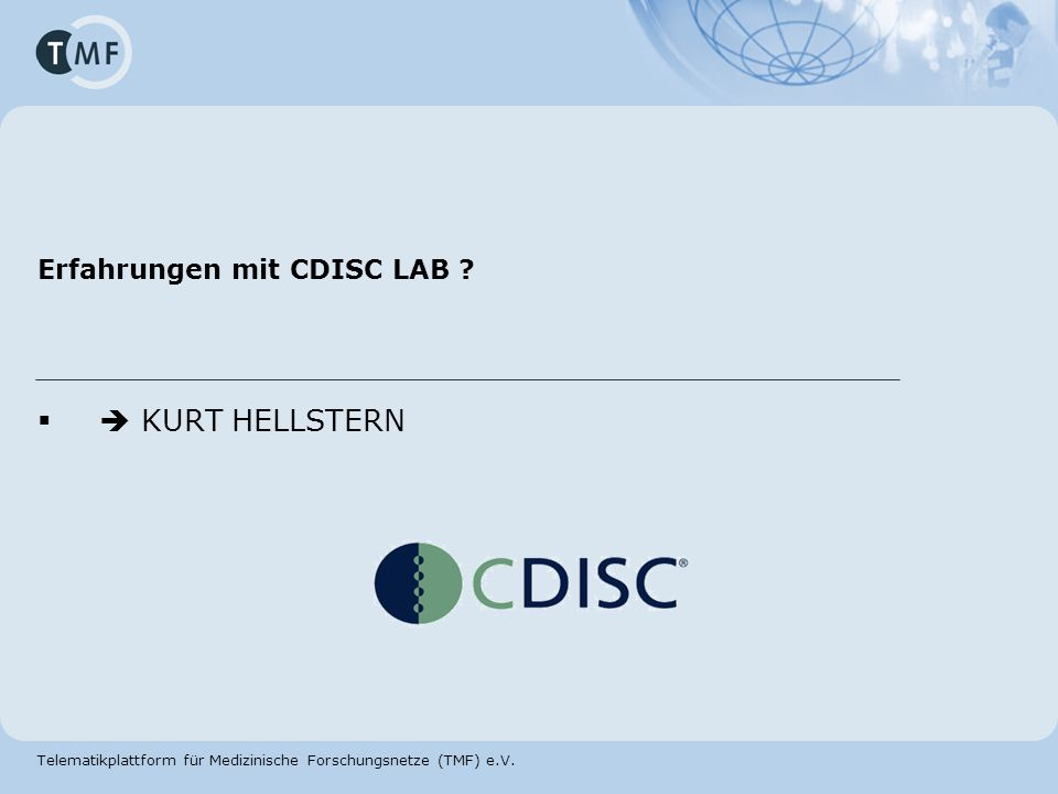 Erfahrungen mit CDISC LAB