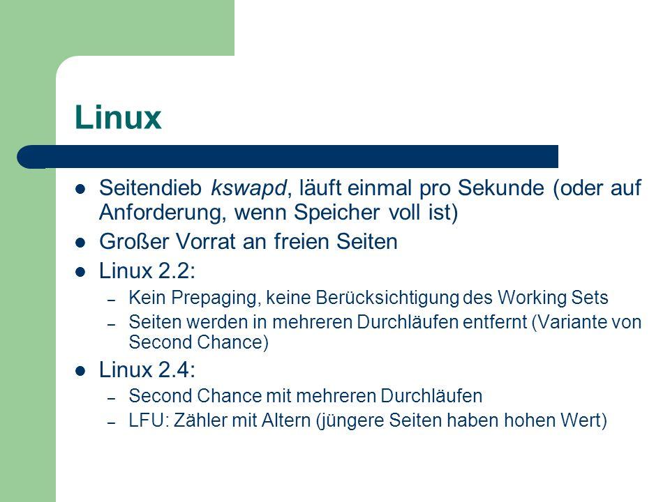 LinuxSeitendieb kswapd, läuft einmal pro Sekunde (oder auf Anforderung, wenn Speicher voll ist) Großer Vorrat an freien Seiten.