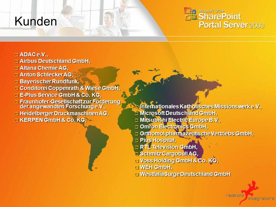 Kunden ADAC e.V., Airbus Deutschland GmbH, Altana Chemie AG,