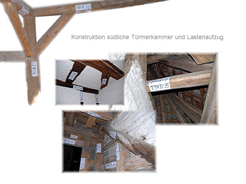 Konstruktion südliche Türmerkammer und Lastenaufzug
