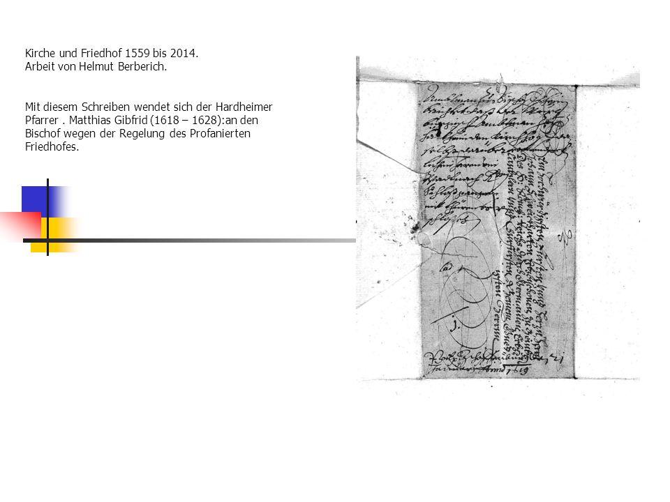 Kirche und Friedhof 1559 bis 2014. Arbeit von Helmut Berberich