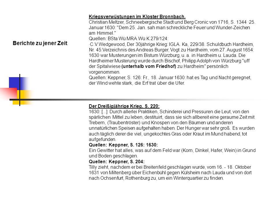 Berichte zu jener Zeit Kriegsverwüstungen im Kloster Bronnbach.