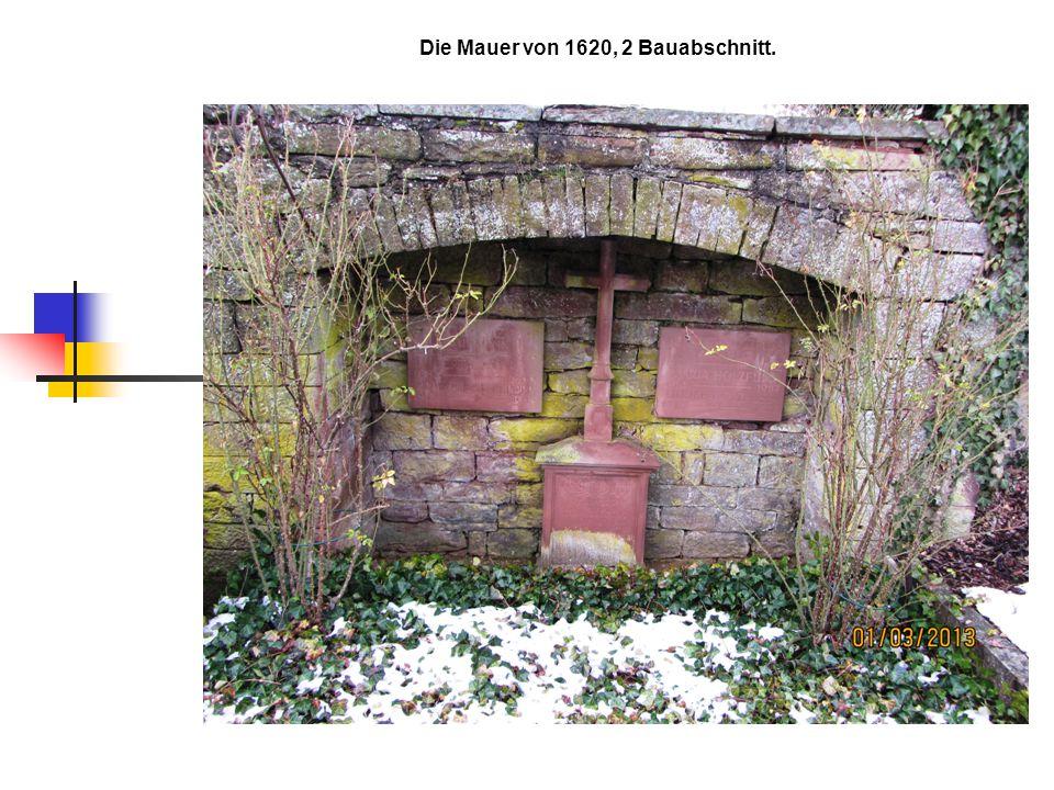 Die Mauer von 1620, 2 Bauabschnitt.