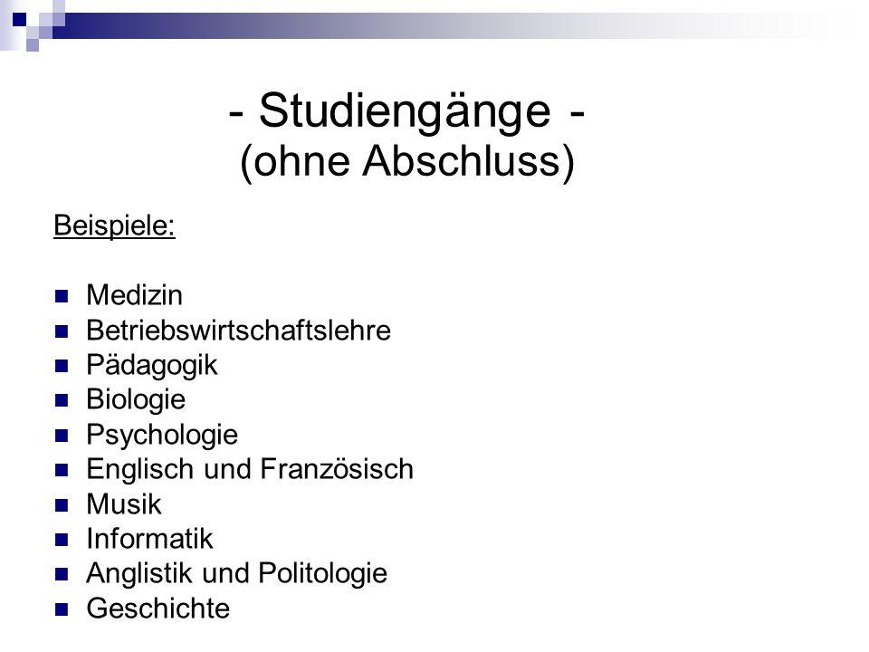- Studiengänge - (ohne Abschluss)